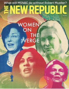 The New Republic advertises for subscriptions showing a magazine with female four senators in lurid colors